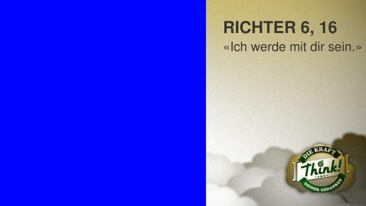 RICHTER 6, 16