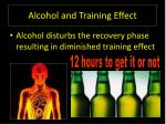 alcohol and training effect