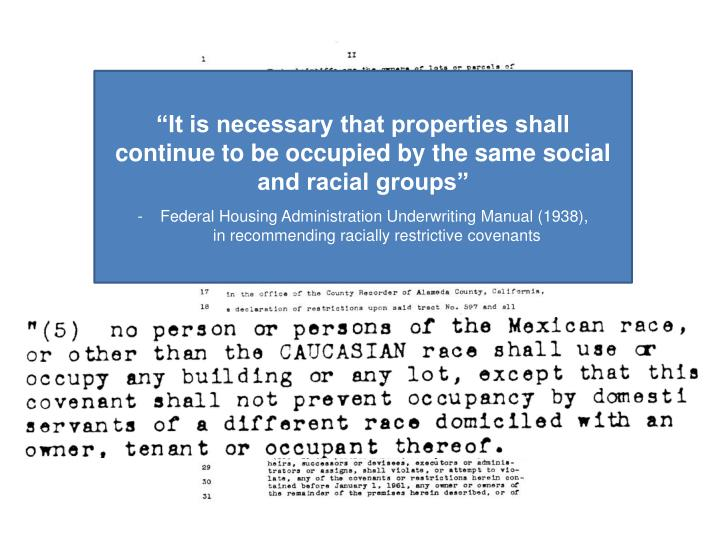 """It is necessary that properties shall continue to be occupied by the same social and racial groups"""