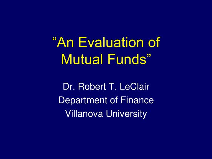 An evaluation of mutual funds