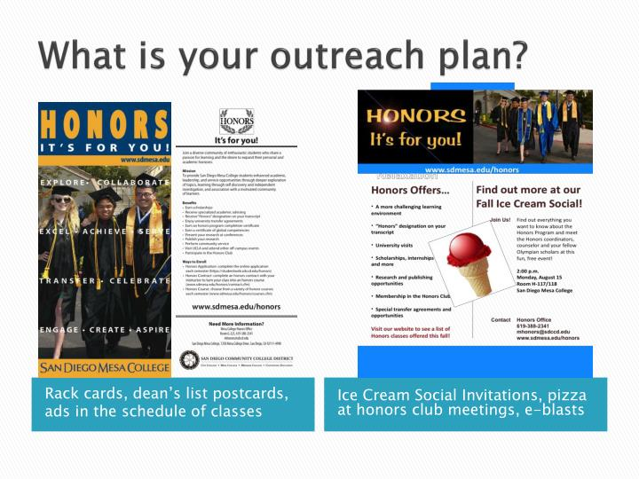 What is your outreach plan?