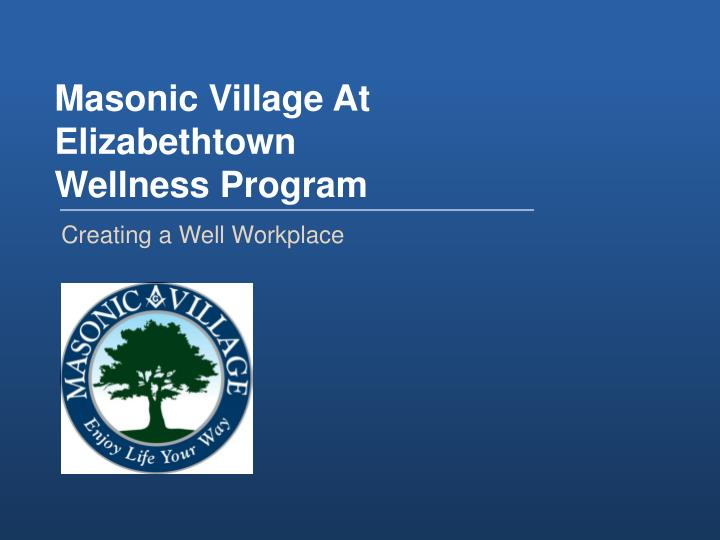 Masonic Village At Elizabethtown