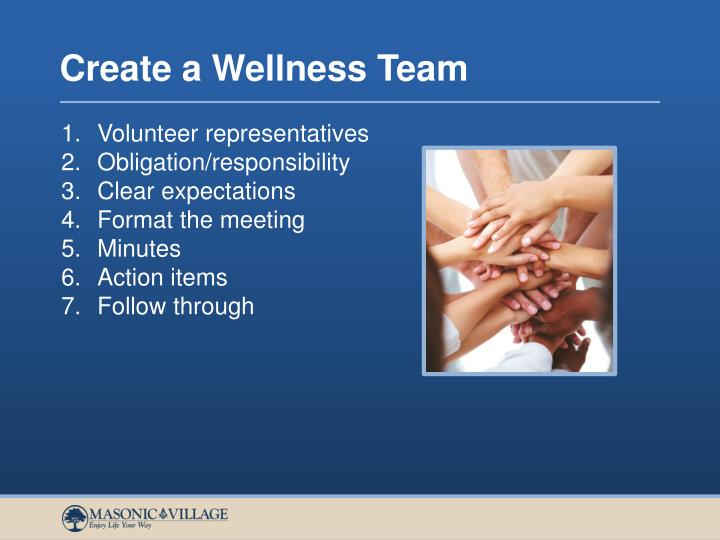 Create a Wellness Team