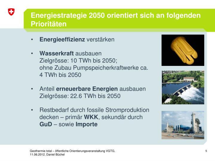Energiestrategie 2050 orientiert sich an folgenden