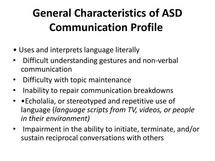 General Characteristics of ASD Communication Profile