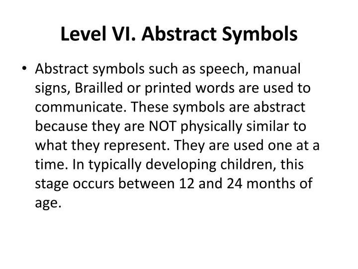 Level VI. Abstract Symbols