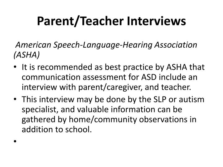 Parent/Teacher Interviews