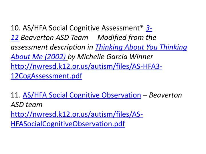 10. AS/HFA Social Cognitive Assessment*