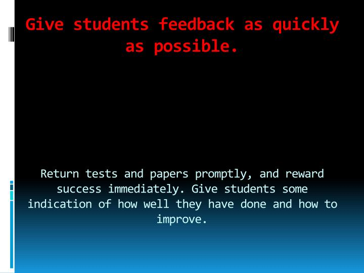 review constructive feedback to motivate learners How positive and negative feedback motivate goal pursuit ayelet fishbach1,  we review research suggesting that whether individuals are drawn to evaluate their.