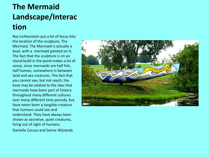 The mermaid landscape interaction