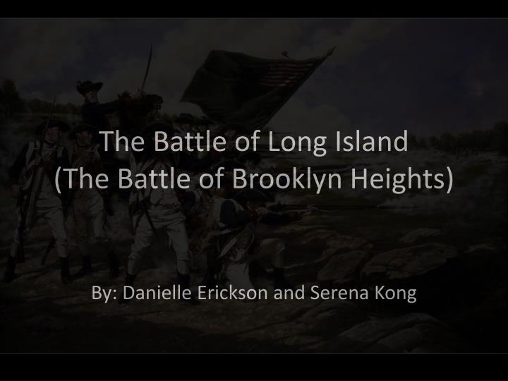 The battle of long island the battle of brooklyn heights