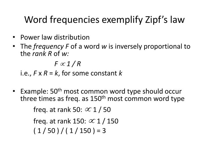 Word frequencies exemplify Zipf's law