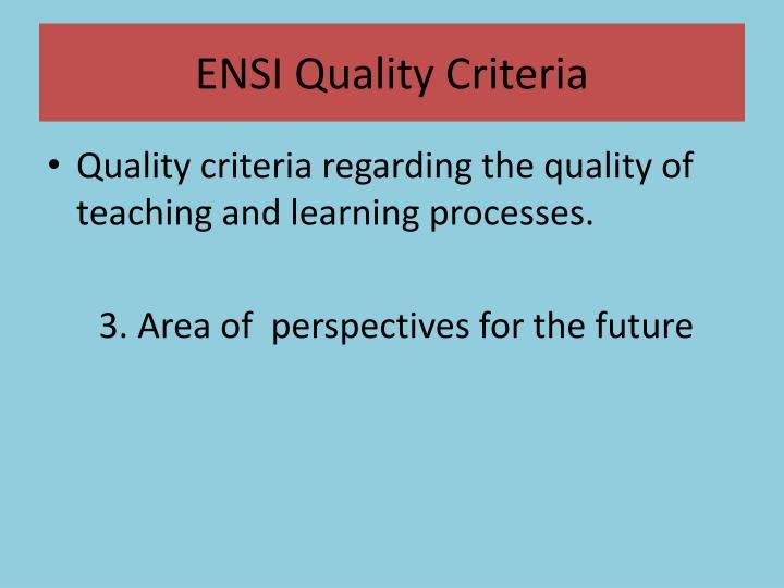 ENSI Quality Criteria