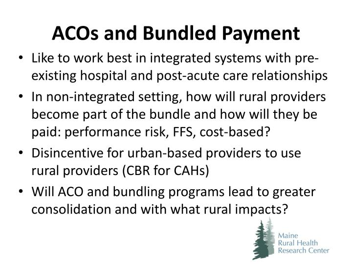 ACOs and Bundled Payment