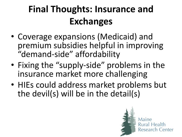 Final Thoughts: Insurance and Exchanges