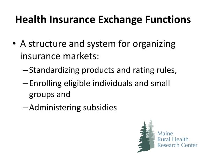 Health Insurance Exchange Functions