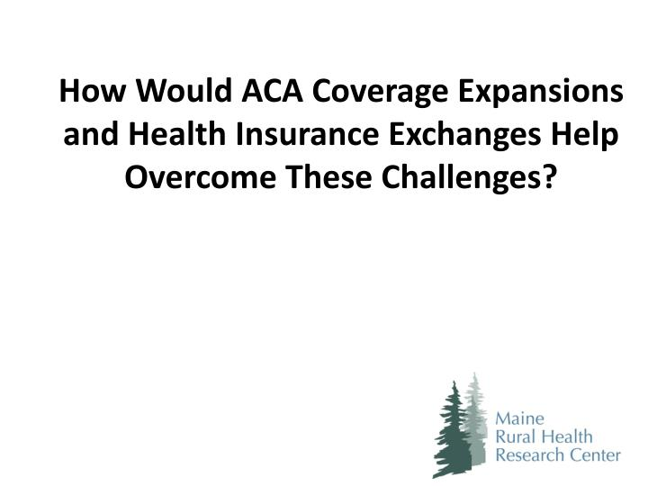 How Would ACA Coverage Expansions