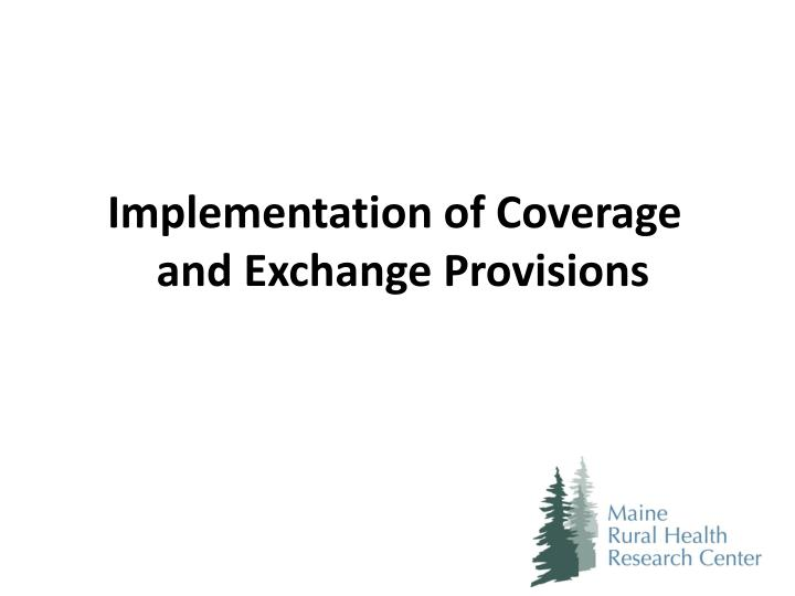 Implementation of Coverage