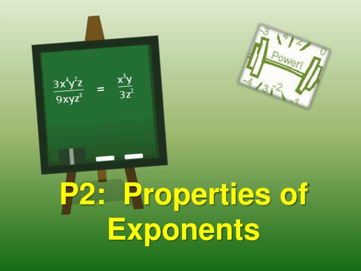 P2 properties of exponents