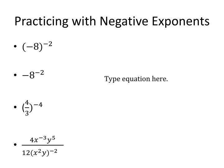 Practicing with Negative Exponents