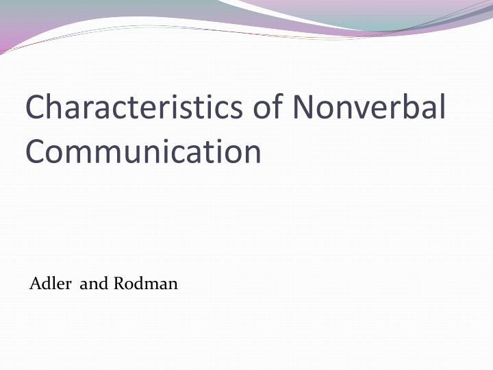 Characteristics of Nonverbal Communication