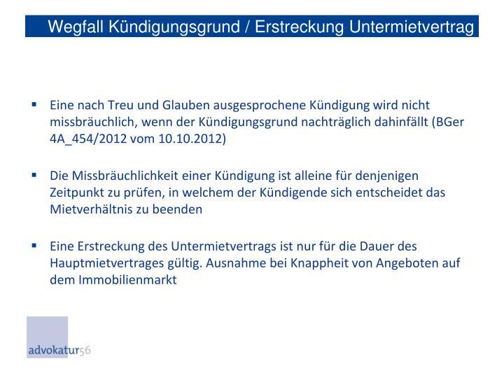 Wegfall Kündigungsgrund / Erstreckung Untermietvertrag