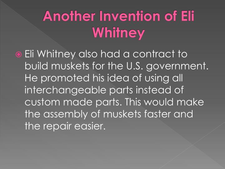 Another Invention of Eli Whitney
