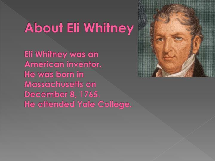About Eli Whitney