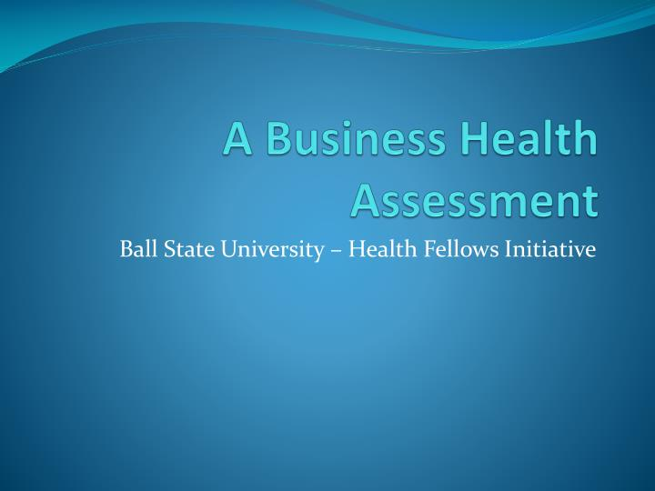 A business health assessment