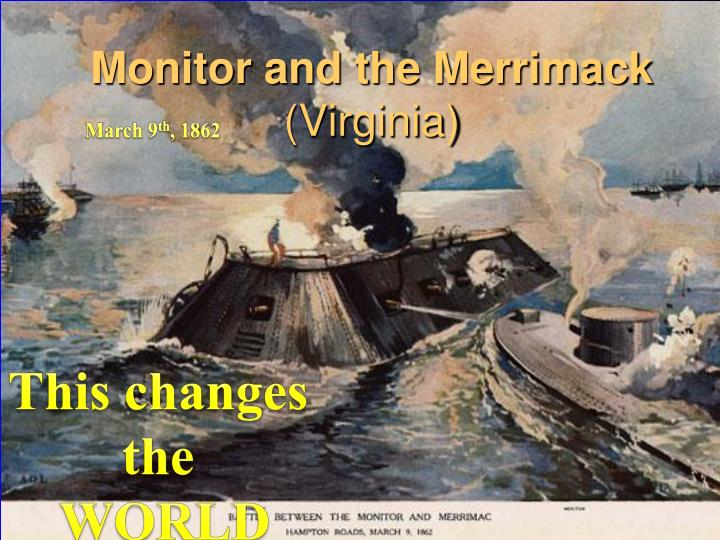 Monitor and the Merrimack