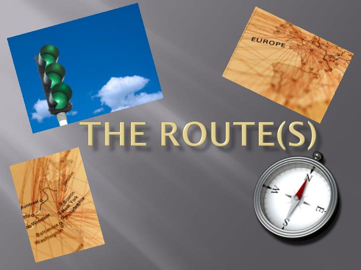 The Route(s)
