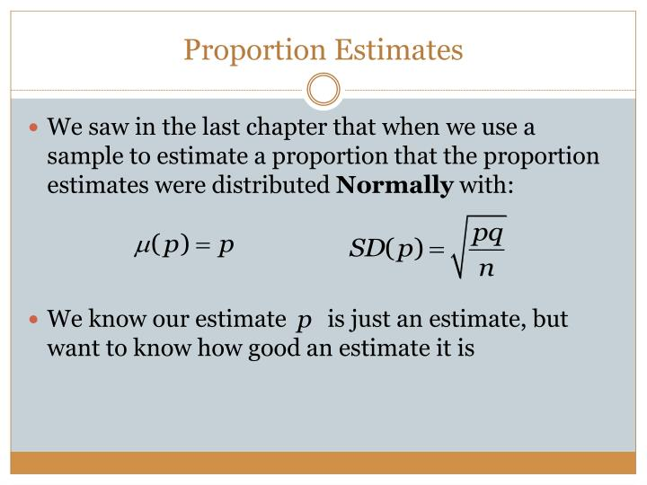 Proportion Estimates