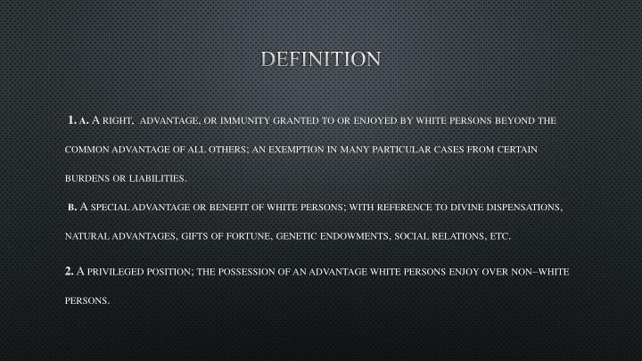 Definition essay on white privilege