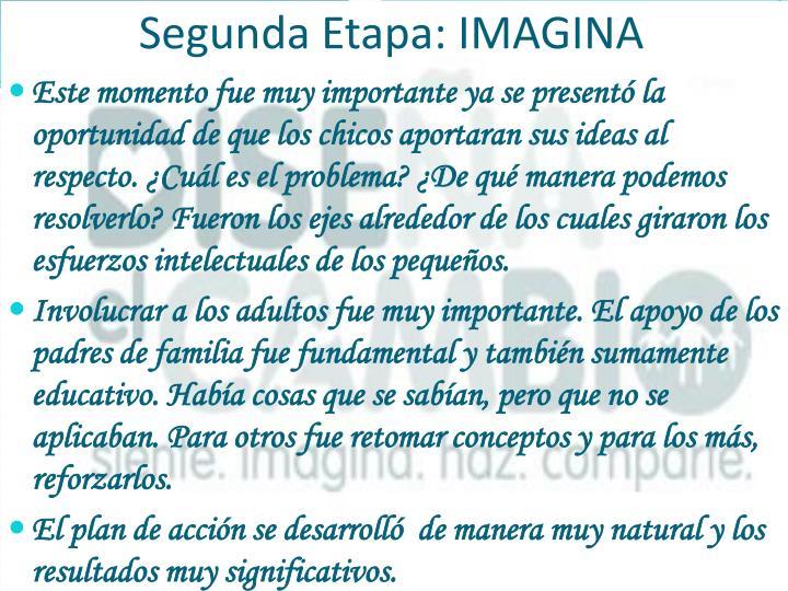 Segunda Etapa: IMAGINA