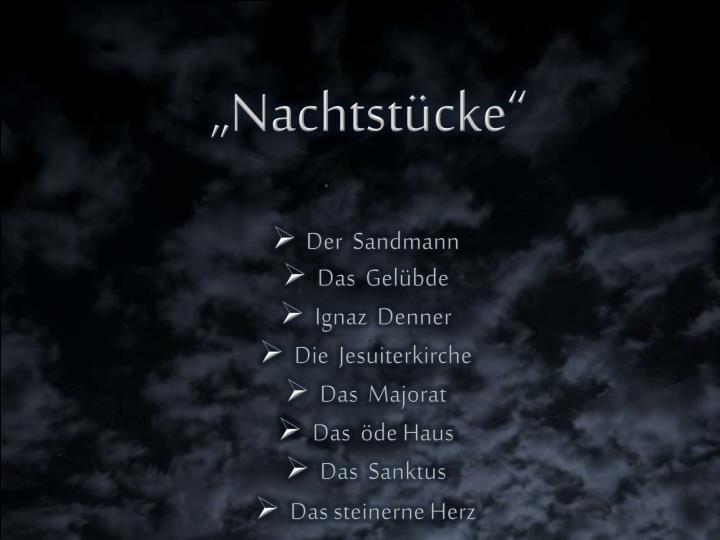 """""""Nachtstücke"""""""