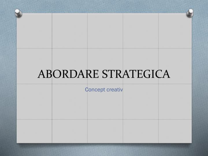 ABORDARE STRATEGICA