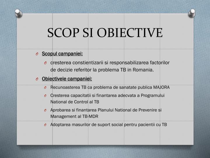 SCOP SI OBIECTIVE