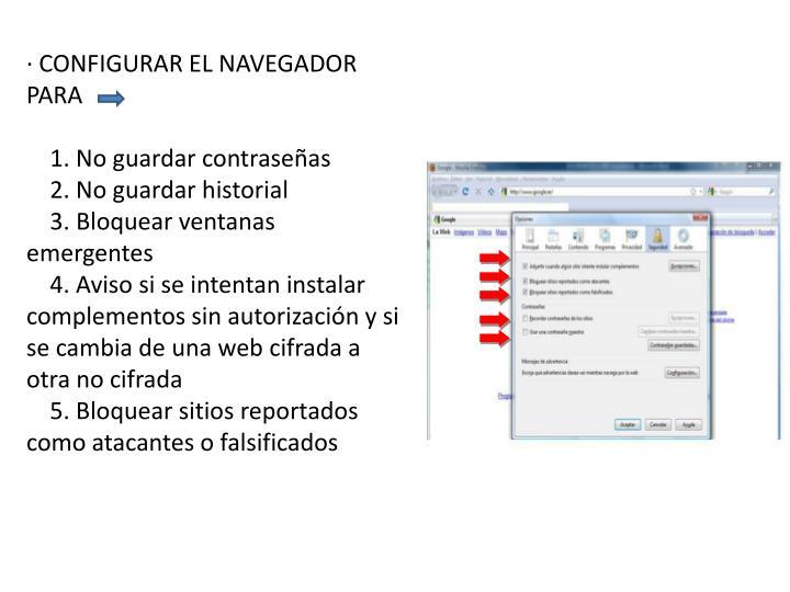 · CONFIGURAR EL NAVEGADOR PARA