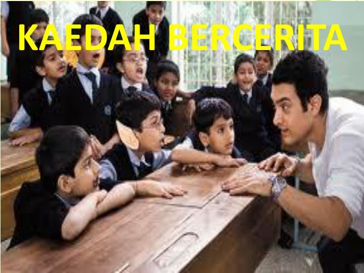 KAEDAH BERCERITA