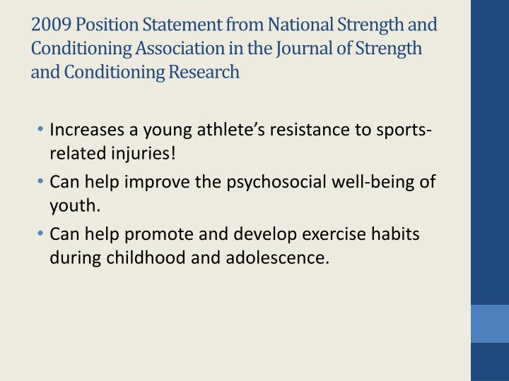 2009 Position Statement from National Strength and Conditioning Association in the Journal of Strength and Conditioning Research
