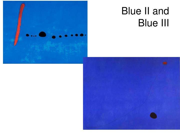 Blue II and