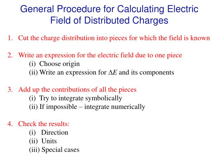 General Procedure for Calculating Electric Field of Distributed Charges