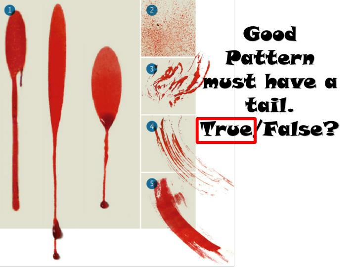Good Pattern must have a tail.