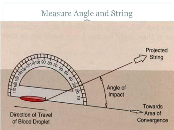 Measure Angle and String
