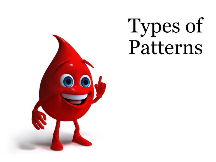 Types of Patterns