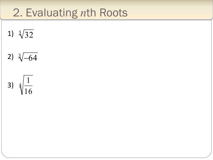 2. Evaluating