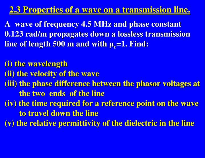 2.3 Properties of a wave on a transmission line.