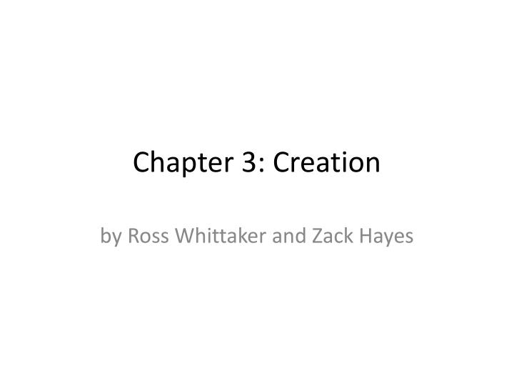Chapter 3 creation