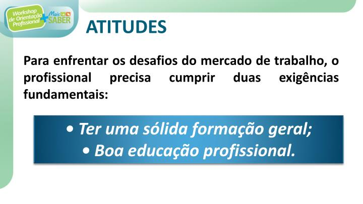 ATITUDES