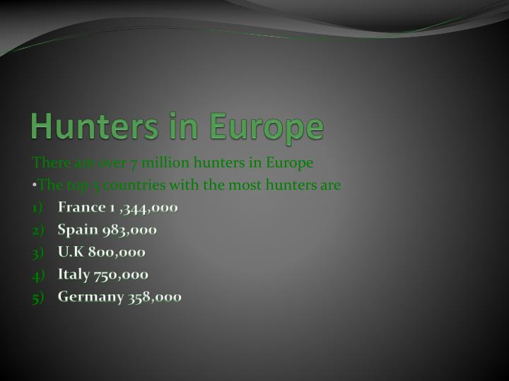 Hunters in Europe